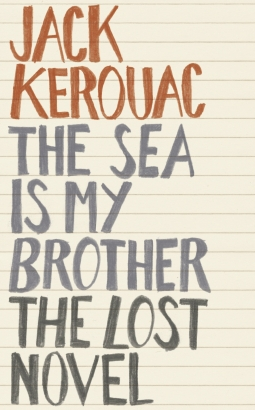 quick note on the sea is my brother by jack kerouac