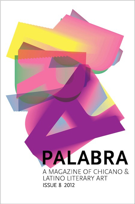 palabra, a magazine of chicano and latino literary art issue 8