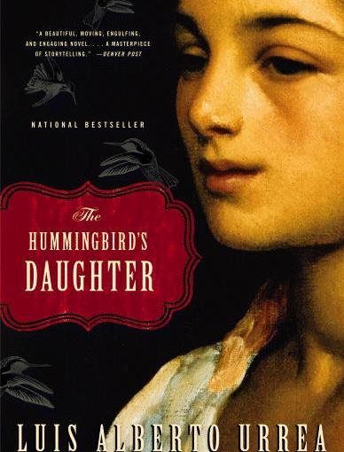 quick review: luis alberto urrea's the hummingbird's daughter and queen of america