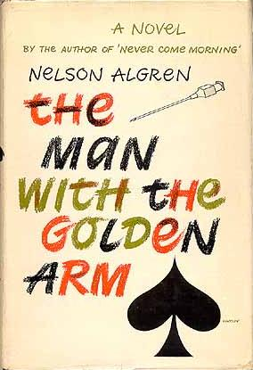 quick thought on the man with the golden arm